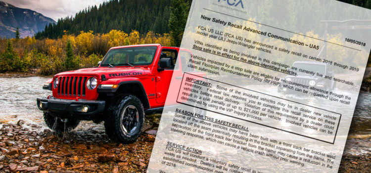 Stop Sale and Recall Issued for JL Wrangler Failed Welds