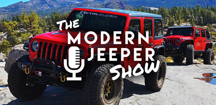 The ModernJeeper Show, Ep. 27 – The Flashback Episode with ModernJeepers & Jeep Builders Keith & Pauline Jones [circa 2015]
