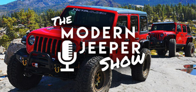 The ModernJeeper Show, Ep. 36 – The Random Show – Off Road Expo, Trail Hero, Skillz Day, Barking Dogs & Wheeling in the Sand