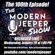 "Metalcloak's ""I Resolve to Jeep"" Giveaway & the 100th Episode of the Podcast"